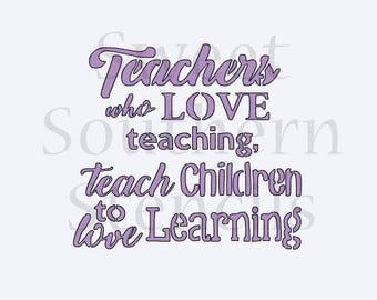 Teachers Who Love Teaching Cookie Stencil