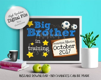 Big Brother In Training Printable, Baby Announcement, Photo Prop, Baby Due, October 2017, Digital File, Instant Download