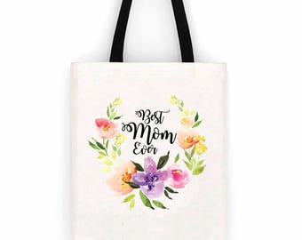 Floral Best Mom Ever Canvas Tote Bag Mother's Day Gift, Birthday present