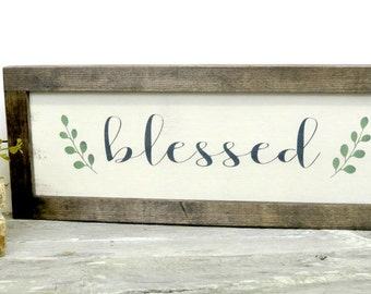 Framed Blessed Sign - Farmhouse Wall Hanging - Rustic Decor - Country Home - Shelf Sitter - Wooden Wall Hanging - Wood Sign