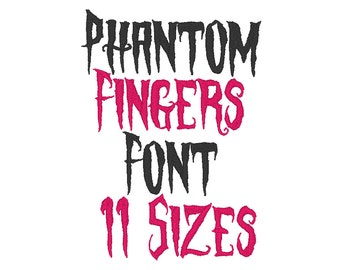 Phantom Fingers Font Embroidery Files 11 SIZES - Instant Download