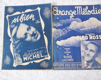 French song sheets with partition Etrange Mélodie Tino Rossi 1945 and Si bien- Marianne Michel - chansons anciennes et partitions de musique