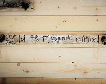 It is with you I yell at me best! -Rustic poster