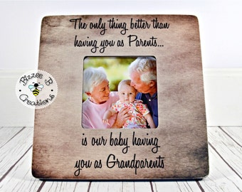 ON SALE Picture Frame Gift For Grandparents, The Only Thing Better Than Having You As Parents, Gift for Parents, Grandchild Picture Frame