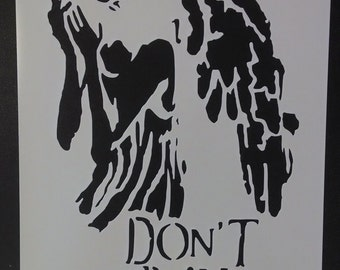 Dr. Who Weeping Angel Don't Blink Custom Stencil FAST FREE SHIPPING
