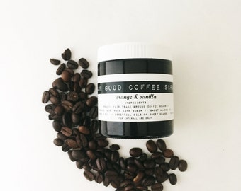 Damn Good Coffee Scrub // Orange + Vanilla -- 100% natural • cellulite-reducing • exfoliant