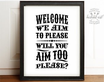 Bathroom Signs We Aim To Please we aim to please | etsy