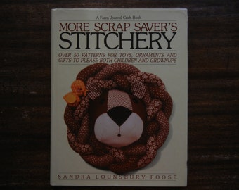 More Scrap Saver's Stitchery ~ 1981 ~ Sandra Lounsbury Foose