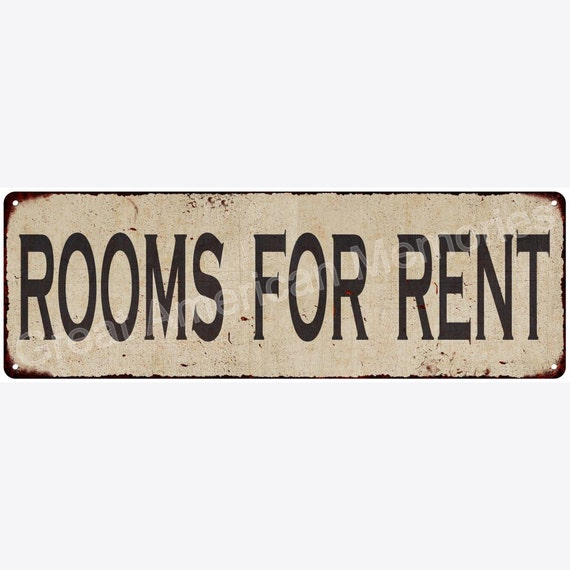 Looking For Rent: Rooms For Rent Vintage Look Reproduction Metal Sign 6x18