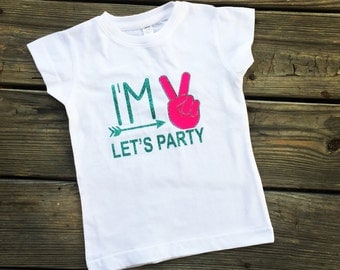 I'm 2 Let's Party  | 2nd Birthday Shirt
