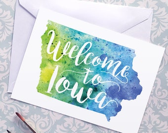 Iowa Watercolor Map Greeting Card, Welcome to Iowa Hand Lettered Text, Gift or Postcard, Giclée Print, Map Art, Choose from 5 Colors