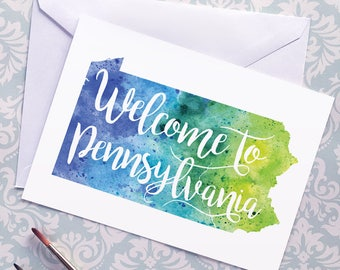 Pennsylvania Watercolor Map Greeting Card, Welcome to Pennsylvania Hand Lettered Text, Gift or Postcard, Giclée Print, Map Art, 5 Colors