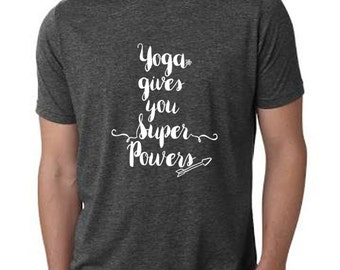 Yoga Gives You Super Powers T-Shirt, Charcoal Gray, Men's Graphic T-Shirt, Screen Printed, Yoga top,  Funny.