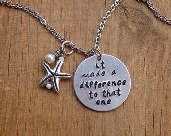It made a difference to that one, Hand Stamped Necklace, Charm Necklace Adoption jewelry,  Starfish Poem, Mother's Day Gift