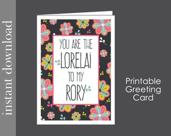 Gilmore Girls, Printable Card, card for Mom, Mom birthday card, Lorelai and Rory, funny mom card, best friend card, Mother's Day Card, diy