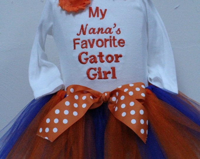 Nana's Favorite Gator Girl,Baby Gator Girl, University of Florida girls shirt,UF Gators,Orange tutu, Blue tutu, Florida,New baby gift