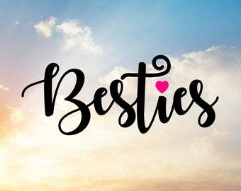 Besties Svg, BFF Svg, Best Friends Svg, Friends Svg, Friendship Svg, Heart Svg, Bridesmaid Svg