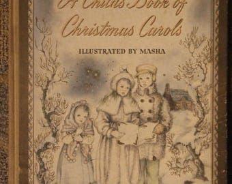 A Child's Book of Christmas Carols (Sheet Music Instructional) | Inez Bertail w/ Illustrations by Masha (1942)