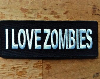 I Love Zombies embroidered patch