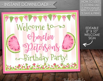 Watermelon Welcome Sign, Watermelon Birthday Sign, Pink and Green, Printable, Instant Download, Editable PDF #640