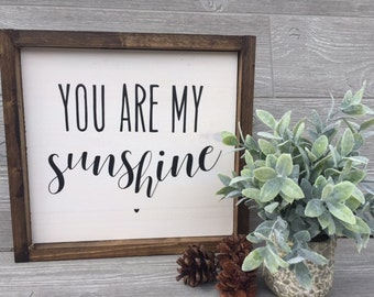 You are My Sunshine | Framed Wood Sign