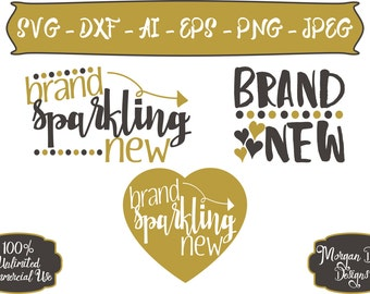 Brand Sparkling New SVG - Brand New SVG - Baby SVG - Arrow svg - Mom svg - Files for Silhouette Studio/Cricut Design Space