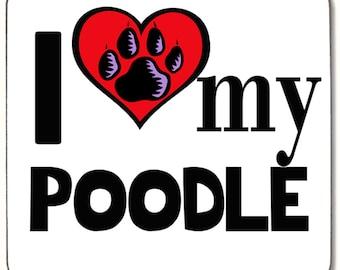 I Love My Poodle Beverage coaster