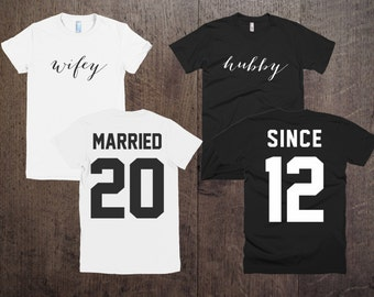 """Any number! Couple T-shirts set """"Married Since Wifey Hubby"""" set of 2 couple T-shirts custom couple shirts set of 2 couple shirts 100% cotton"""