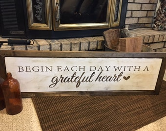 Wooden Sign | Farmhouse Sign| Begin Each Day With A Grateful Heart| Denney Studio