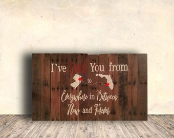 Love Sign - State Signs - Wedding Sign - I've Loved You From State to State Sign - Personalized - Custom - Pallet Wood Sign - Wedding Gift