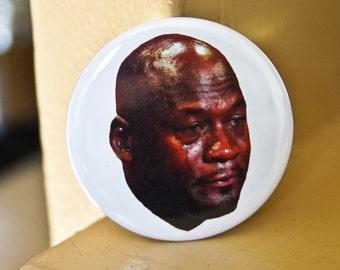"Michael Jordan Crying Meme, NBA Basketball, Chicago Bulls, Hall of Fame Speech 2.25"" Pinback Button or Magnet"
