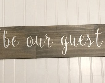 Be Our Guest Wood Sign // Rustic // welcome sign // guest room // guest room decor // wood painted sign