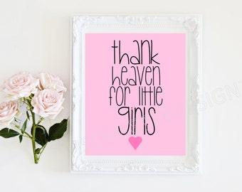 Thank Heaven For Little Girls Sign, Baby Shower, Nursery Art, Table Decorations, Dessert Lolly Bar, Printable Instant Download, DESIGN 098