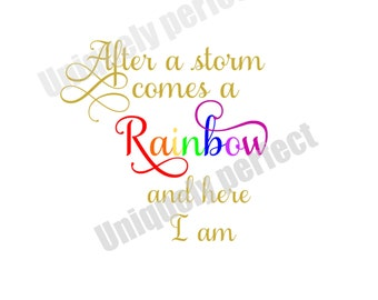 after the storm comes a rainbow svg cutting file