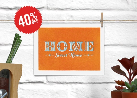 A6(ish) Home Sweet Home Print. Main color: Orange
