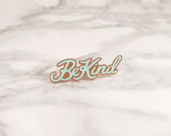 Be Kind Enamel Pin - Copper