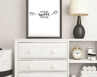 Home Sweet Home print ,  Motivational Print , Typography Print  , A4 Wall Art , Digital Art , instant download, instant gift