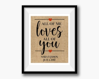 All of Me Loves All of You | Linen Print | Love Quote Wedding Gift | Gift for Wife Husband | Linen Anniversary Gift | 4th Anniversary Gift