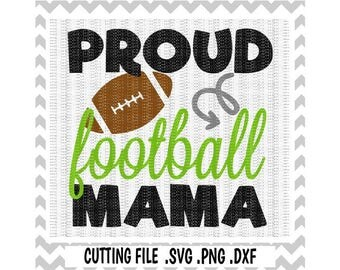 Football Mom Svg, Proud Football Mama Cutting Files, Svg-Dxf-Png, Cut Files For Silhouette Cameo & Cricut, Svg Download.