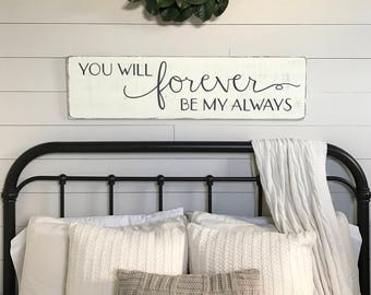"Bedroom wall decor | You will forever be my always | wood signs | bedroom sign | 42"" x 11.25"""