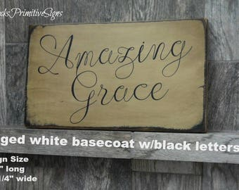Primitive Sign   Amazing Grace  This wonderful disressed wood sign would be a classic add on for your primitive decor Rustic home decor Sign