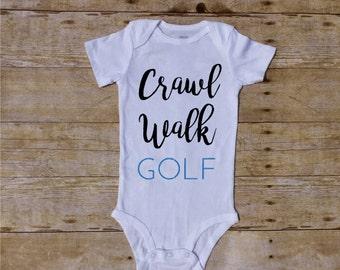 Crawl Walk Golf, Golf baby, Golfing Baby, Boy bodysuit, Baby Boy Outfit, Baby Boy Clothes, Newborn Onesie, Shower Gift, Club Butt, Golf Dad