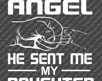 I asked God for an Angel He sent me my Daughter/Daughters SVG