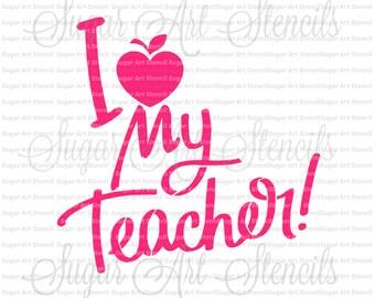 Stencil for cookies teacher school words  I love my teacher NB40016