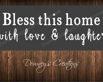 WALL DECAL / Bless this home with love and laughter / vinyl wall decal / Multiple colors to choose from / Home decor