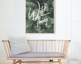 WILD THING photography typography wall art print