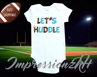 Funny football baby shirt - Let's Huddle