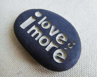 I love you more  Engraved stone  Wedding gift  Personalized stone