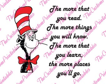 The More, You Read, Dr Seuss, Cat In The Hat, Disney, SVG, Cricut Files, Silhouette Files, Cameo, Vector, T-shirt,Iron On