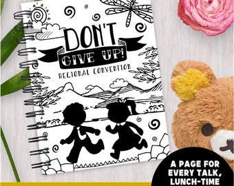 Dont Give Up! Children's Convention Wire Bound Notebooks Workbooks | JW Convention | Jw Kids Notebook | Kids Convention Notebook